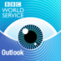 BBC World Service - Outlook Podcast Download