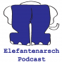 Elefantenarsch-Podcast Podcast Download