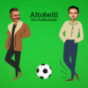 Altobelli der Fußballtalk