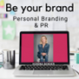 Be Your Brand - Personal Branding und PR