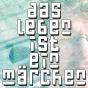 Das Leben ist ein Maerchen Podcast Download