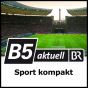 Sport kompakt - B5 aktuell Podcast Download