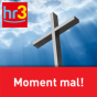 hr3 Moment mal Podcast Download