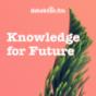 Knowledge for Future – Der Umwelt-Podcast Podcast Download