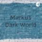Markus Dark World