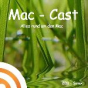 Mac-Cast Podcast herunterladen