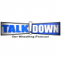 Talk Down Podcast Download