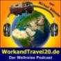 WorkandTravel20.de - Der Weltreise Podcast über Reisen, Planung und Finanzierung einer Weltreise mit Michael Blömeke