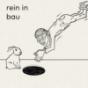 Rein in Bau Podcast Download