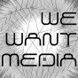 We Want Media Podcast herunterladen