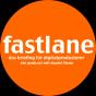 Fastlane - das Briefing für Digitalproduzierer! Podcast Download
