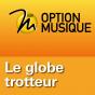 RSR - Le globe trotteur - Option Musique Podcast Download