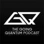 The Going Quantum Podcast Podcast Download