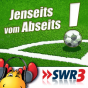 SWR3 - Jenseits vom Abseits Podcast Download