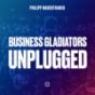 Business Gladiators Unplugged