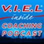 V.I.E.L inside: der Coaching-Podcast Podcast Download