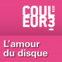 RSR - L'amour du disque - Couleur 3 Podcast Download
