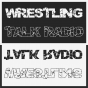 Wrestling Talk Radio Podcast Download