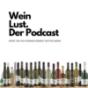 WeinLust. Der Podcast