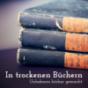 In trockenen Büchern Podcast herunterladen