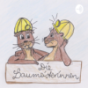 Die Baumeisterinnen