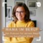 Mama im Beruf