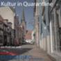 Kultur in Quarantäne