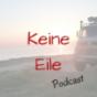 Keine Eile Podcast
