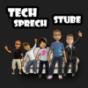 Tech Sprech Stube (Audio Podcast)