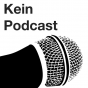 Kein Podcast Podcast Download