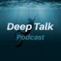 Deep Talk Podcast - Inspiration & Motivation für ein glückliches Leben !