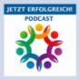 JETZT ERFOLGREICH! » JETZT ERFOLGREICH! Podcast