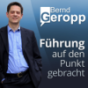 Führung auf den Punkt gebracht! Podcast über Unternehmensführung, MItarbeitermotivation, Business Strategie und Leadership Podcast Download