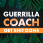 Guerrilla Coach Podcast