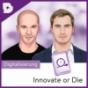 Innovate or Die // by digital kompakt