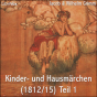 Kinder- und Hausmaerchen (1812/15) Teil 1 by Grimm, Jacob & Wilhelm Podcast Download