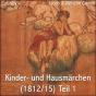 Kinder- und Hausmaerchen (1812/15) Teil 1 von Jacob & Wilhelm Grimm (Librivox) Podcast Download