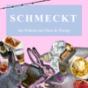 Schmeckt - der Podcast mit Hase & Hering