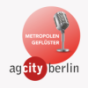 Metropolengeflüster. Der Podcast der AG City Berlin