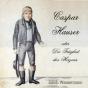 Caspar Hauser oder die Traegheit des Herzens by Wassermann, Jakob Podcast Download