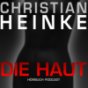 Die Haut - Podcast Thriller Podcast herunterladen