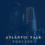 Atlantic Talk Podcast