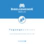 Tagungen der Bibelgemeinde Berlin