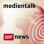 SRF 4 News Medientalk Podcast herunterladen