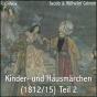 Kinder- und Hausmaerchen (1812/15) Teil 2 von Jacob & Wilhelm Grimm (Librivox) Podcast Download