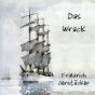 Das Wrack - Friedrich Gerstäcker von  (Librivox) Podcast Download