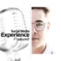 Social Media Experience Podcast