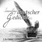 Sammlung deutscher Gedichte 012 von verschiedenen Autoren (Librivox) Podcast Download