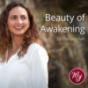 Beauty of Awakening Podcast by Danijela Ivin