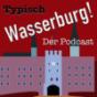 Typisch Wasserburg Podcast Download